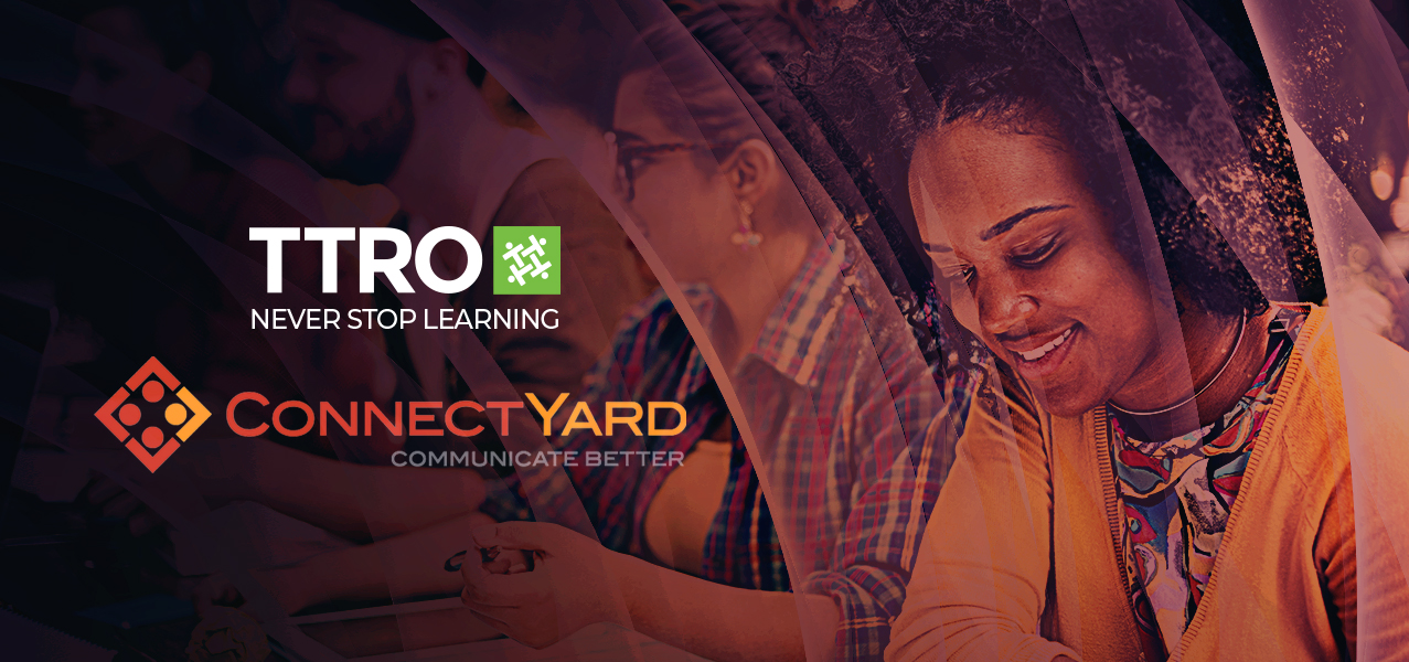 TTRO and ConnectYard Inc. Partner to Provide Impactful Social Learning and Communication Solutions