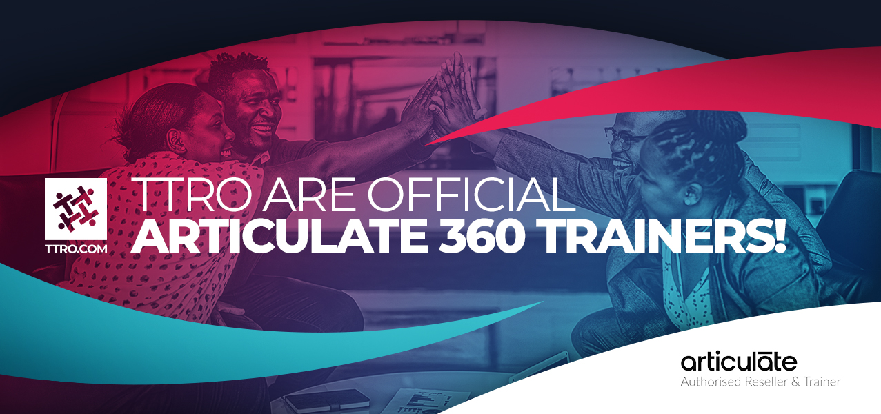 TTRO are official Articulate 369 trainers