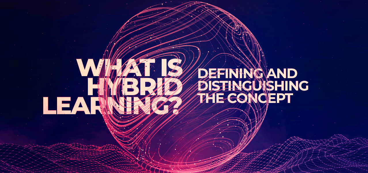 Concept of hybrid learning